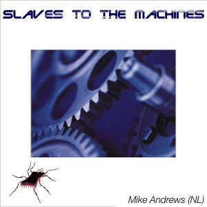 Slaves to the Machines