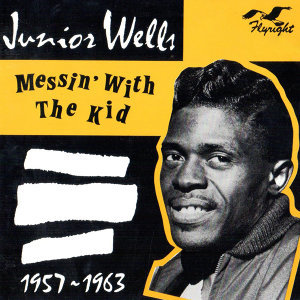 Messin' with the Kid, 1957 - 1963