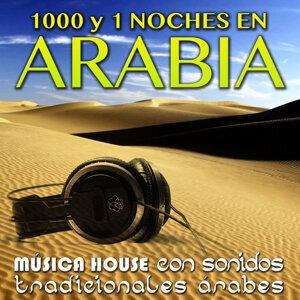 1000 y 1 Noche en Arabia. Música House Con Sonidos Tradicionales Árabes
