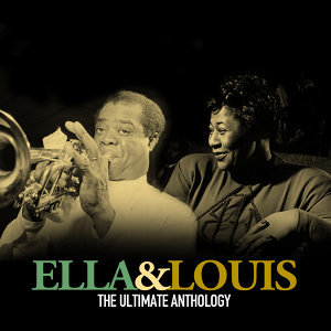 Ella & Louis the Ultimate Anthology