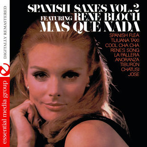 Spanish Saxes Vol. 2 (Digitally Remastered)