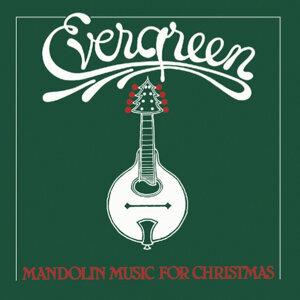 Evergreen: Mandolin Music for Christmas