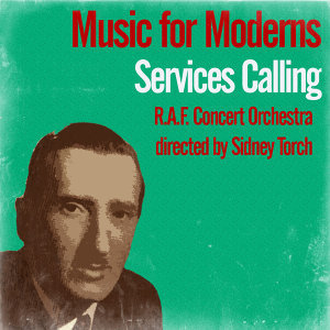 Music for Moderns / Services Calling