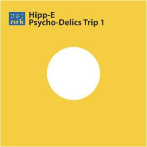Psycho-Delics Trip 1