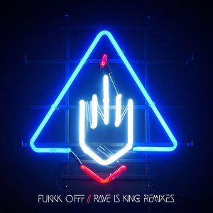 Rave Is King Remixes