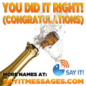You Did It Right (Congratulations) Girls Names Vol. I