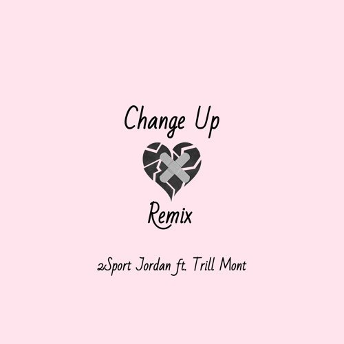 Change Up - Remix