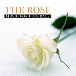 The Rose - Music for Funerals