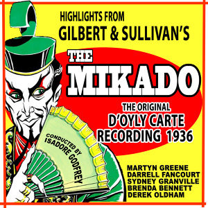 "Highlights from ""The Mikado"" (Original 1936 Recording)"