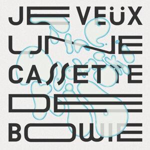 Je veux une cassette de Bowie