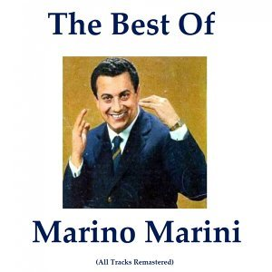 The Best of Marino Marini - Remastered 2014