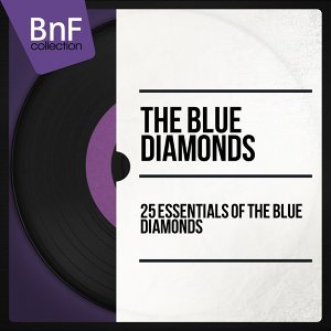 25 Essentials of the Blue Diamonds - Mono Version