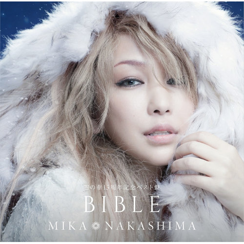 雪の華15周年記念ベスト盤 BIBLE (Yuki No Hana 15th Anniversary Best Bible)