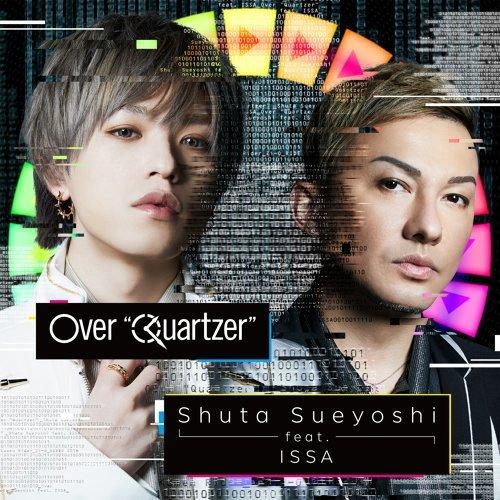 """Over """"Quartzer"""" - 假面騎士<ZI-O>電視主題曲"""