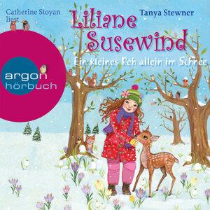 Liliane Susewind - Ein kleines Reh allein im Schnee (Gekürzte Fassung) - Gekürzte Fassung