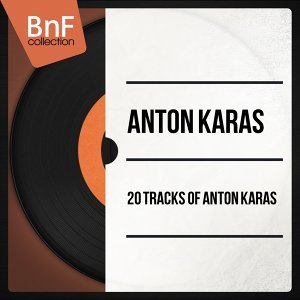 20 Tracks of Anton Karas - Mono Version