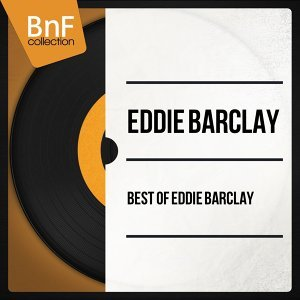 Best of Eddie Barclay - Mono Version