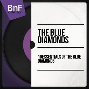 10 Essentials of the Blue Diamonds - Mono Version