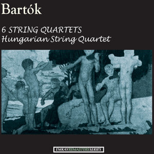 Bartók: 6 String Quartets (Remastered)