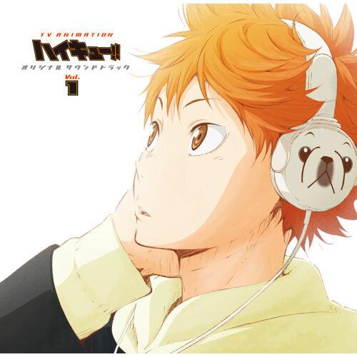 TVアニメ「ハイキュー!!」 オリジナルサウンドトラック