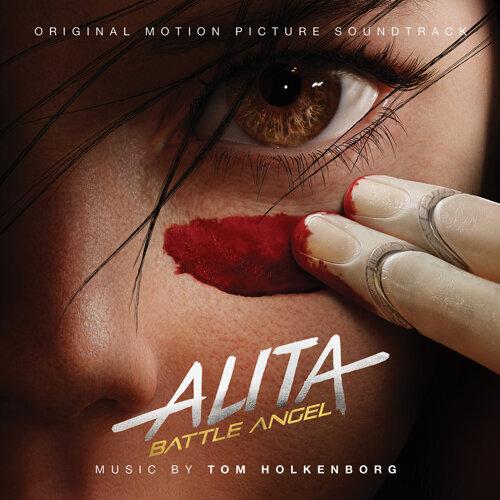 Alita: Battle Angel (Original Motion Picture Soundtrack) (銃夢:戰鬥天使電影原聲大碟)