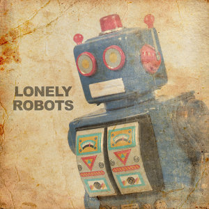 Lonely Robots