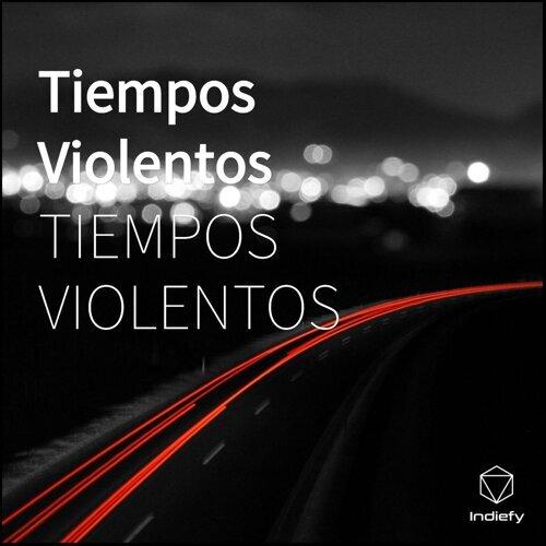 Tiempos Violentos