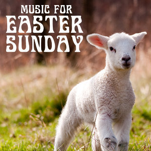 Music for Easter Sunday, 40 Classic Instrumental Christian Songs