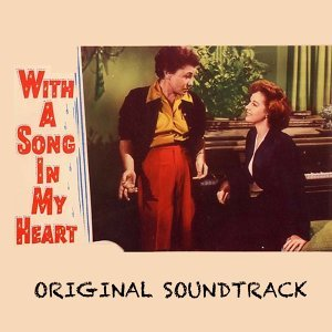 "With a Song in My Heart - From ""With a Song in My Heart"""