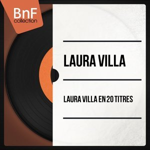 Laura Villa en 20 Titres - Mono Version