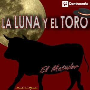 La Luna y el Toro (Made In Spain)