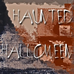 Haunted Halloween - Non-Stop Horror Music Soundtrack