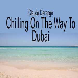 Chilling on the Way to Dubai