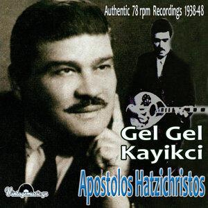 Gel Gel Kayikci (Authentic 78 Rpm Recordings 1938 - 1948)