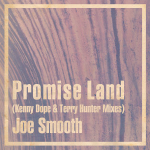 Promise Land (Kenny Dope & Terry Hunter Mixes)