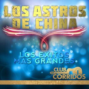 Club Corridos: Los Astros de China - Los Exitos Mas Grandes