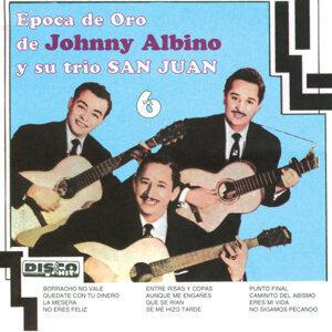 Epoca de Oro de Johnny Albino y Su Trio San Juan, Vol. 6