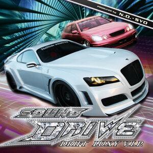 SOUND DRIVE-Drift Luxy V.i.p.-
