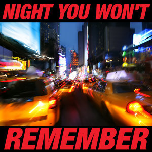 Night You Won't Remember
