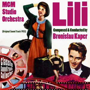 Lili (Original Soundtrack) [1953]