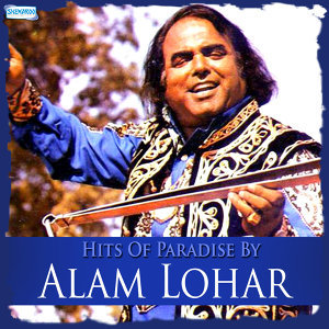 Hits of Paradise by Alam Lohar