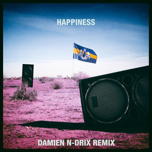 Happiness - Damien N-Drix Remix