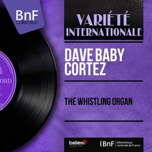 The Whistling Organ - Mono Version