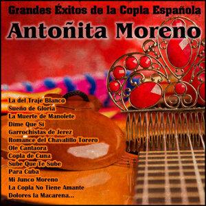 Antoñita Moreno - Grandes Éxitos de la Copla Española