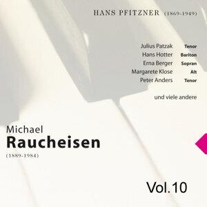 Michael Raucheisen Vol. 10