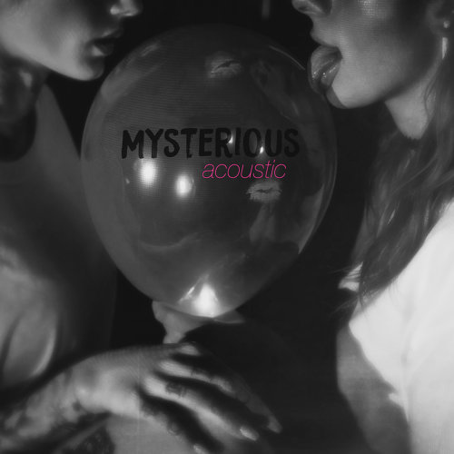 Mysterious - Acoustic
