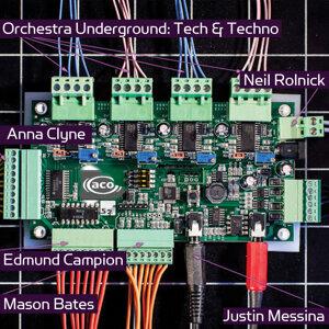 Orchestra Undergorund:  Tech and Techno