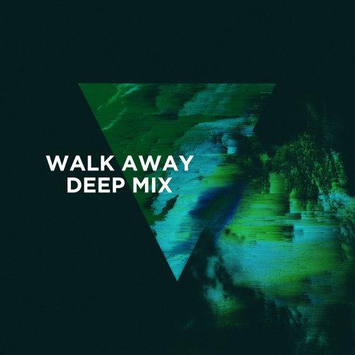 Walk Away - 3LAU Deep Mix