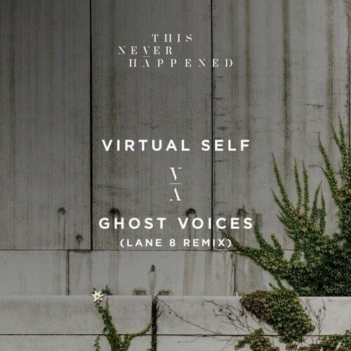 Ghost Voices - Lane 8 Remix