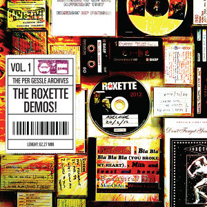 The Per Gessle Archives - The Roxette Demos!, Vol. 1